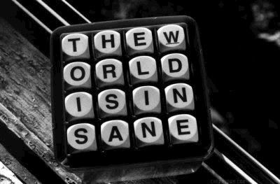 #insane,#worldisinsane,#words,#letters,#boggle